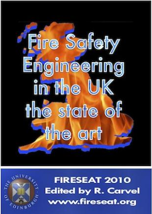 Fire Safety Engineering in the UK: The state of the art